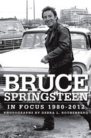 Bruce Springsteen IN FOCUS Photographs 1980-2012 BOOK RELEASE  PRESS information..download material, look on top of each image